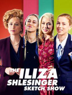 The Iliza Shlesinger Sketch Show Season 1