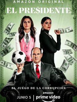 El Presidente Season 1