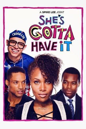 Shes Gotta Have It Season 1