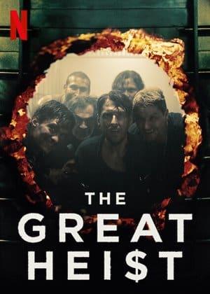 The Great Heist Season 1