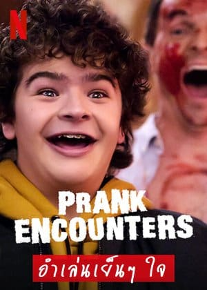 Prank Encounters Season 2