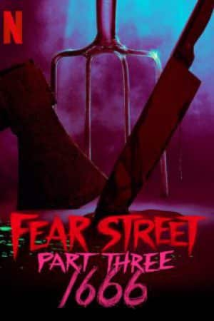 Fear Street Part3 1666 (2021) ถนนอาถรรพ์ ภาค 3 1666